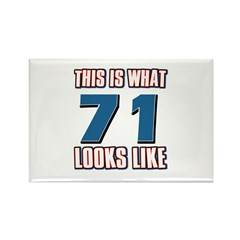 Cool 71 year old birthday designs Rectangle Magnet