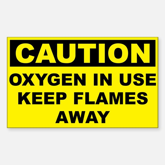 Caution Oxygen In Use Keep Flames Away