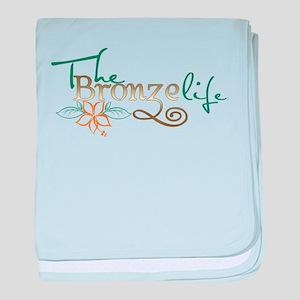 The Bronze life baby blanket