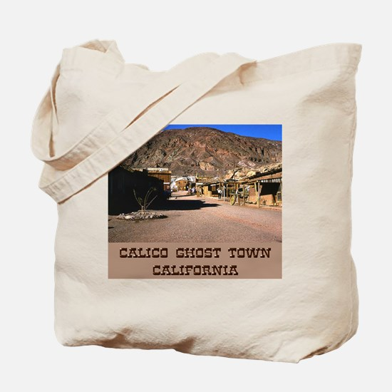 Calico Ghost Town Tote Bag