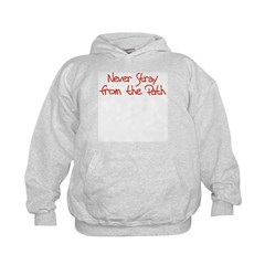 Never Stray From the Path Hoodie