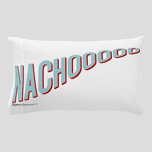 Nachooooo Pillow Case