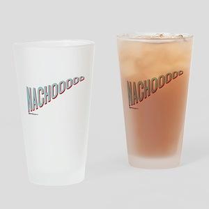 Nachooooo Drinking Glass