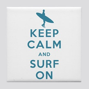 Keep Calm and Surf On Tile Coaster