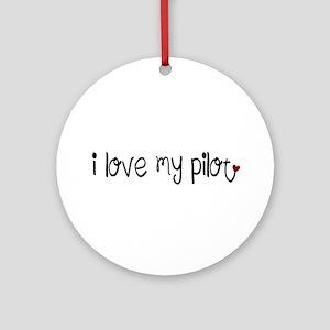 I Love my Pilot Ornament (Round)
