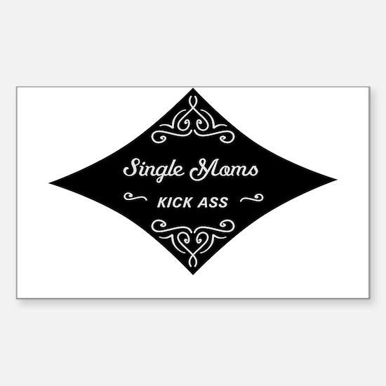 Single Moms Kick Ass Sticker (Rectangle)