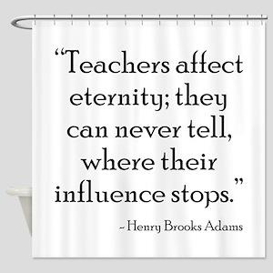 Teacher Eternity Shower Curtain