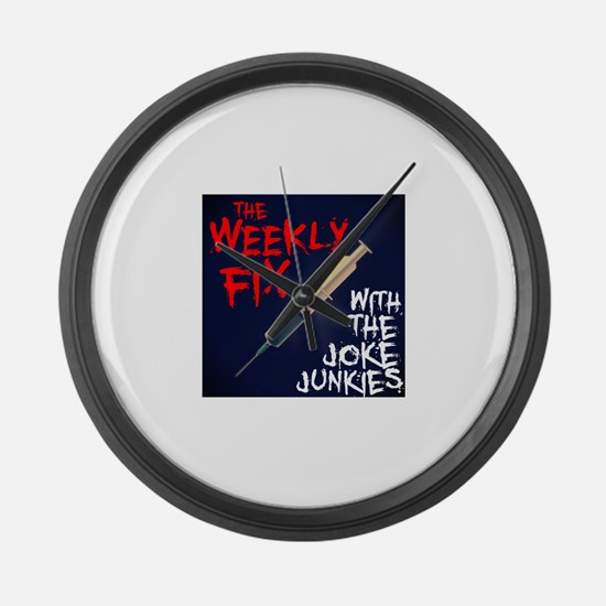 The Weekly Fix with the Joke Junk Large Wall Clock