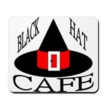 Black Hat Cafe Mousepad