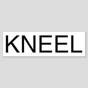 KNEEL down. On a Bumper Sticker
