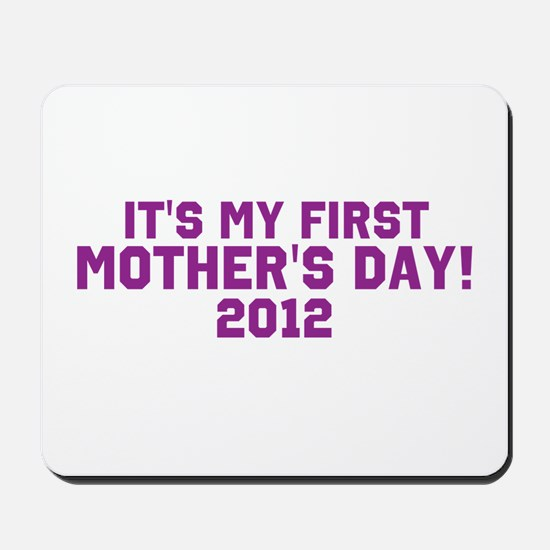 First Mothers Day Mousepad