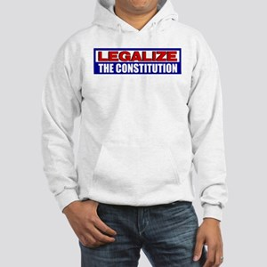 """""""Legalize The Constitution"""" Hoodie"""