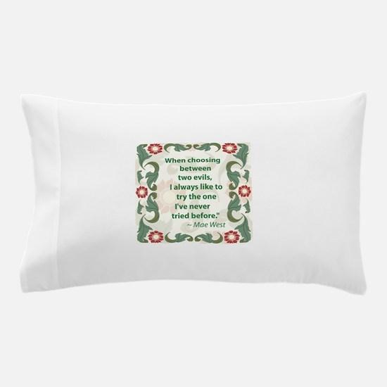 Mae West 2 Evils Pillow Case