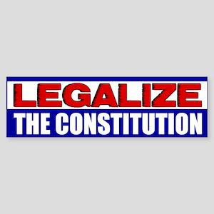 """Legalize The Constitution"" Sticker (Bum"