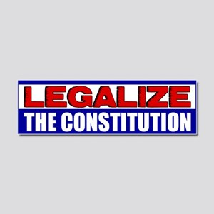 """Legalize The Constitution"" Car Magnet"