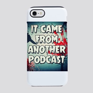 It Came From Another Podcast l iPhone 7 Tough Case