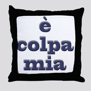E colpa mia Throw Pillow