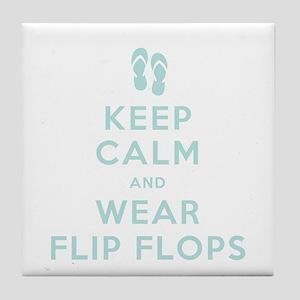 Keep Calm and Wear Flip Flops Tile Coaster