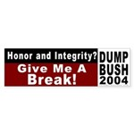Honor and Integrity? Bumper Sticker