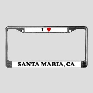 I Love Santa Maria License Plate Frame