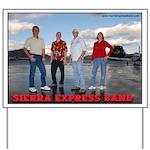 Sierra Express Band Yard Sign