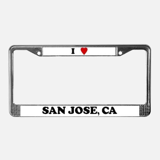 I Love San Jose License Plate Frame