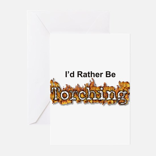 I'd Rather Be Torching Greeting Cards (Package of