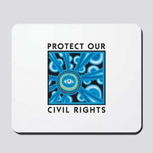 Protect Our Civil Rights Mousepad