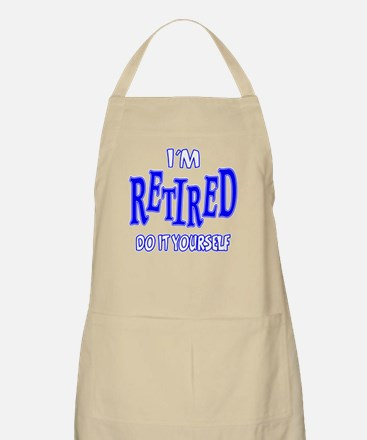 I'M RETIRED, Do It Yourself Apron
