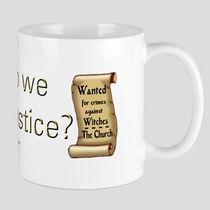 """Our Justice"" Mug"