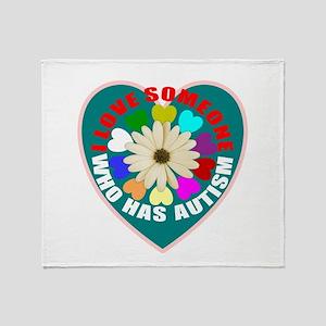I love someone who has autism Throw Blanket