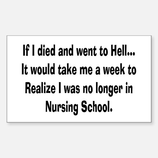 Funny Nursing Student Sticker (Rectangle)