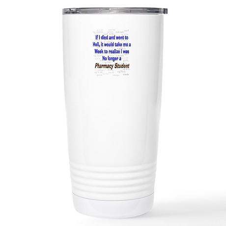 Pharmacist Humor Stainless Steel Travel Mug