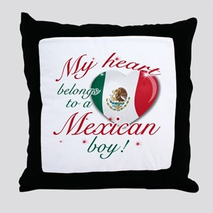 My heart belongs to a Mexican boy Throw Pillow