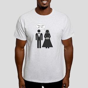 Now I Can Get Fat Light T-Shirt