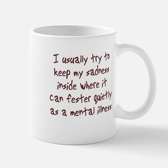 Sadness Mental Illness Mug