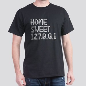 Home sweet 127.0.0.1 Dark T-Shirt