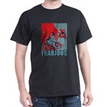 Frabjous Dark T-Shirt