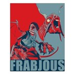Frabjous Small Poster