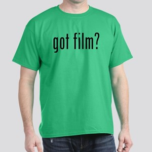 Got film? Dark T-Shirt