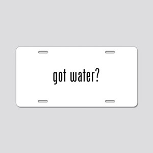 Got water? Aluminum License Plate