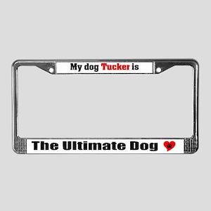 My Dog Tucker License Plate Frame