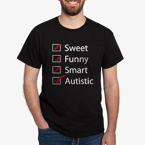 Sweet, Funny, Smart, Autistic Dark T-Shirt