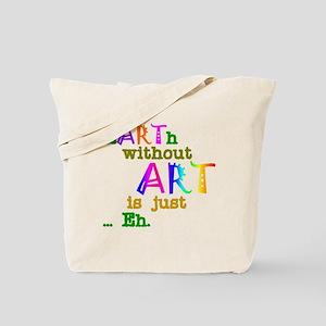 EarthWithoutArt Tote Bag
