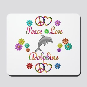 Peace Love Dolphins Mousepad