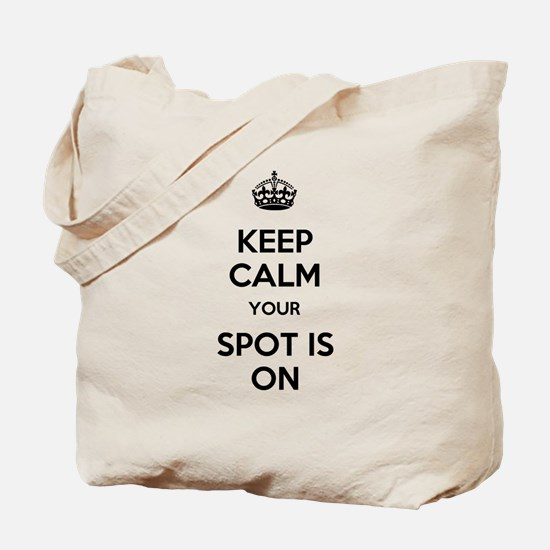 Keep Calm Spot is On Tote Bag