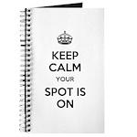 Keep Calm Spot is On Journal