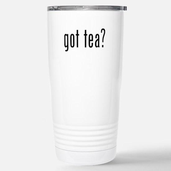 Got tea? Stainless Steel Travel Mug