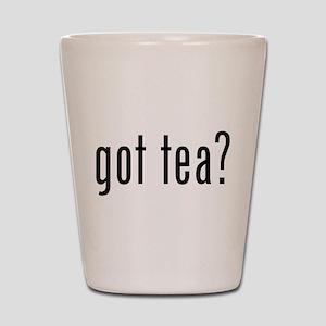 Got tea? Shot Glass