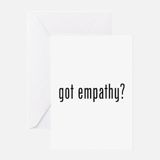 Got empathy? Greeting Card